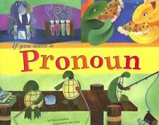 If You Were a Pronoun by Nancy Loewen (2006, Paperback)