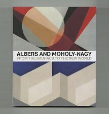2006 Achim Borchardt-Hume ALBERS & MOHOLY-NAGY The BAUHAUS Tate MODERN Exhbt Cat