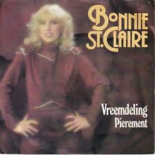 7inch BONNIE ST.CLAIRE vreemdeling HOLLAND 1982 EX+ (S3296)