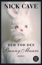 Der Tod des Bunny Munro von Nick Cave (2011, Taschenbuch) UNGELESEN