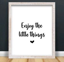 Enjoy The Little Things Typography Print Poster Love Unframed Home Quote Gift
