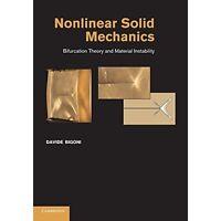 Nonlinear Solid Mechanics Bigoni Cambridg. 9781107699502 Cond=LN:NSD SKU:3193797