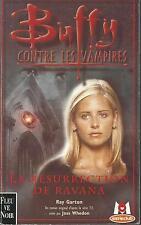 Buffy contre les vampires 21.La Résurrection de Ravana.Ray GARTON SF60