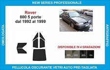 pellicole oscuranti vetri rover 800 5p dal 1992-1999  kit completo