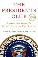 Nancy Gibbs & Michael Duffy: The Presidents Club (HB/DJ, 1st Edition)