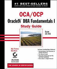 USED (GD) OCA/OCP: Oracle9i DBA Fundamentals I Study Guide by Biju Thomas
