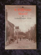 A Different World ashwell before 1939 biggleswade letchworth stevenage royston