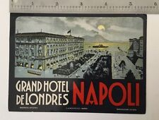 Gd. Hotel de Londres ~NAPOLI - NAPLES / ITALY~ Old RICHTER Luggage Label, c 1930