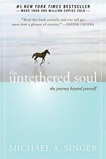 Untethered Soul: The Journey Beyond Yourself by Michael Singer | Paperback Book