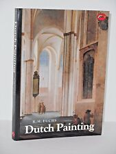 Dutch Painting by R.H. Fuchs  World of Art 197 illustrations 20 color  Art Books