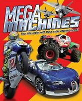 Mega Machines: Roar into Action with These Super-Charged Racers!, Paul Harrison,