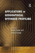 Applications of Geographical Offender Profiling (Psychology, Crime and Law), Ver