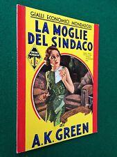 A.K. GREEN - LA MOGLIE DEL SINDACO , Gialli Economici Mondadori 39 (1935)