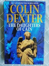 The Daughters of Cain by Colin Dexter (Hardback, 1994) #11 Inspector Morse Novel
