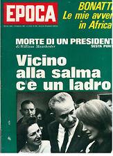 EPOCA N 856 19 FEBBRAIO 1967 WALTER BONATTI JOHN KENNEDY MARTINE CAROL I GIGANTI