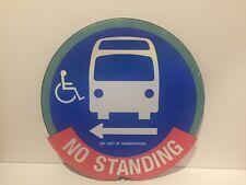 "NYC Lollipop Design ""No Standing"" Bus Sign"
