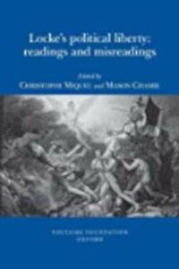 Locke's Political Liberty: Readings and Misreadings (SVEC, April 2009), New,  Bo
