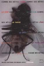 COMME DES BÊTES. Ours, chat, cochon et Cie - B