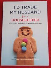 I'D TRADE MY HUSBAND FOR A HOUSEKEEPER ~ Trisha Ashworth ~ LIKE NEW