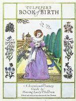 Culpepper's Book of Birth: A Seventeenth Century... NEW HC ISBN 1856273563