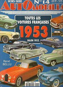 AUTOMOBILIA HS 14 TOUTES LES VOITURES FRANCAISES 1953 (SALON 1952)