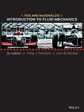 Fox and McDonald's Introduction to Fluid Mechanics by John C. Leylegian,...