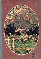 Les Plus Belles CHANSONS de FRANCE Dessins de BONAMY Piano Mme BONNAFOUS 1920-30