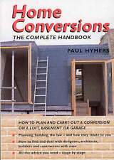 Home Conversions: The Complete Handbook by Paul Hymers (Paperback, 2004)