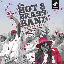 The Hot 8 Brass Band - On The Spot (NEW CD)