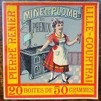 étiquette chromo 1900 - mine de plomb du phénix - lille courtrai
