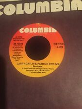 Rare 45 RPM Promo Larry Gatlin And Patrick Swayze Brothers 1989 From Next Of Kin
