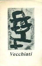 VECCHIATI Pompeo, Catalogo di mostra, Saletta degli Amici dell'Arte, Modena 195