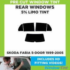 SKODA FABIA 5-DOOR 1999-2005 5% LIMO REAR PRE CUT WINDOW TINT