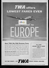TWA TRANS WORLD 1958 CONSTELLATION LOWEST FARES TO EUROPE SKY CLUB ECONOMY AD
