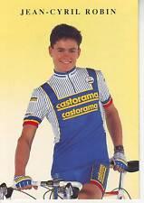 CYCLISME carte cycliste JEAN CYRIL ROBIN équipe CASTORAMA  1991