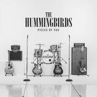 THE HUMMINGBIRDS Pieces Of You 2016 11-track digipak CD album NEW/SEALED