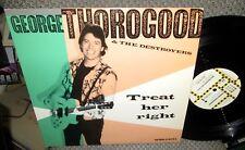 "GEORGE THOROGOOD TREAT HER RIGHT 12"" SINGLE US NM EMI MANHATTAN PROMO ONLY US"