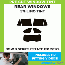 BMW 3 SERIES ESTATE F31 2012+ 5% LIMO REAR PRE CUT WINDOW TINT