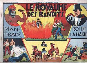 Collection Merveilleuse 3. MANDRAKE Le Royaume des Bandits. 1939