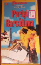 "Videocassetta/VHS "" PARIGI e BARCELLONA "" cod. 2857294"