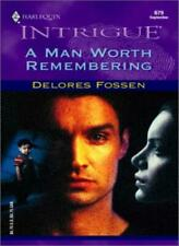 A Man Worth Remembering By Delores Fossen