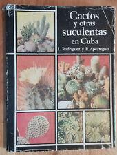 """BOOK """"CACTUS Y OTRAS SUCULENTAS EN CUBA"""" LUIS RODRIGUEZ PLANTS BOTANY BOTANICA"""