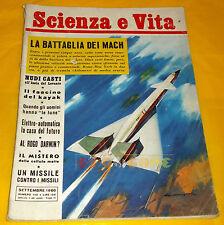 SCIENZA E VITA - N. 140 Settembre 1960 - La Battaglia dei Mach