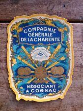 Vieille étiquette de bouteille de COGNAC COMPAGNIE GENERALE DE LA CHARE