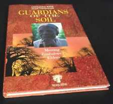 Chenjerai Hove: Guardians of the soil: Meeting Zimbabwe's Elders. 1996