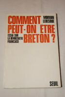 COMMENT PEUT ON ETRE BRETON ? LEBESQUE 1970 BRETAGNE