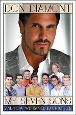 MY SEVEN SONS AND HOW WE RAISED EACH OTHER - DIAMONT, DON