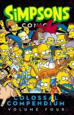 Simpsons Comics Colossal Compendium, Volume 4 by Matt Groening (Paperback /...