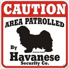 Havanese Caution Dog Sign