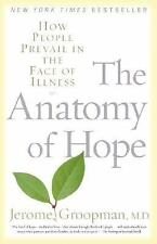 THE ANATOMY OF HOPE by Jerome Groopman FREE SHIPPING paperback book illness